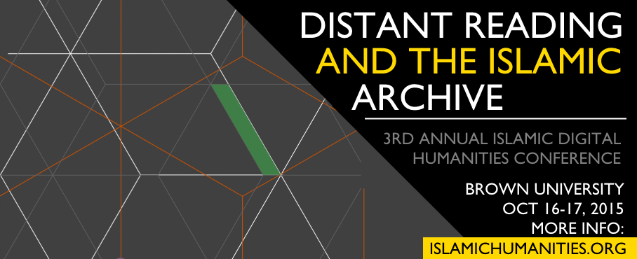 Call for Papers: Distant Reading and the Islamic Archive | Digital